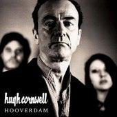 Hooverdam by Hugh Cornwell