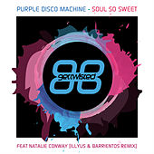 Soul so Sweet by Purple Disco Machine