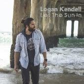 Let the Sun In de Logan Kendell
