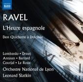 Ravel: L'heure espagnole, M. 52 & Don Quichotte à Dulcinée, M. 84 von Various Artists