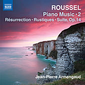 Roussel: Piano Works, Vol. 2 von Jean-Pierre Armengaud