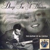 Deep in a Dream by Al Caiola
