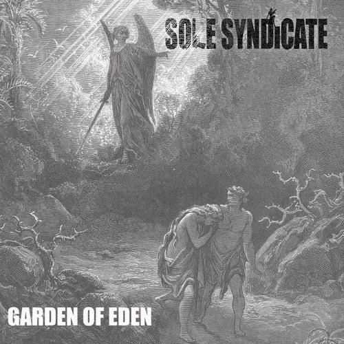 Garden of Eden by Sole Syndicate