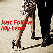 Just Follow My Lead de Various Artists