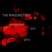 A Good Fight by The Raveonettes