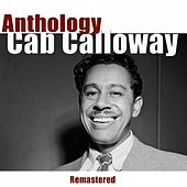 Anthology (Remastered) by Cab Calloway