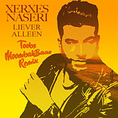 Liever Alleen (Toobs MoombahBaas Remix) by Xerxes