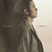 Essência by Jimmy P.
