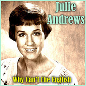 Why Can't the English by Julie Andrews
