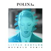 Little Babylon (Maywald Radio Edit) by Polina