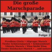 Die große Marschparade, Folge 2 von Various Artists