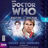 Destiny of the Doctor, Series 1.5: Smoke and Mirrors (Unabridged) de Doctor Who