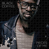 Pieces Of Me by Black Coffee