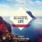 Beautiful Life (Remixes, Pt. 1) de Lost Frequencies feat. Sandro Cavazza