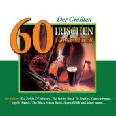 60 der Größten Irischen Folkslieder by Various Artists