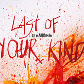 Last Of Your Kind by Ed Harcourt