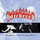 Satisfaction Is the Death of Desire von Hatebreed