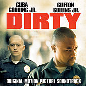 Dirty (Original Motion Picture Soundtrack) de Various Artists