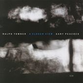 A Closer View by Ralph Towner