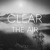 Clear the Air, Vol. 1 - Chill Out Selection von Various Artists
