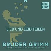 Lieb und Leid teilen by Brüder Grimm