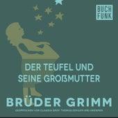 Der Teufel und seine Großmutter by Brüder Grimm