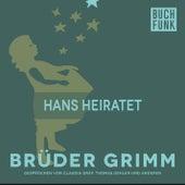 Hans heiratet by Brüder Grimm