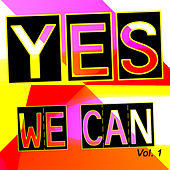 Yes We Can Vol. 1 de Various Artists