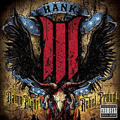 Damn Right Rebel Proud by Hank Williams III