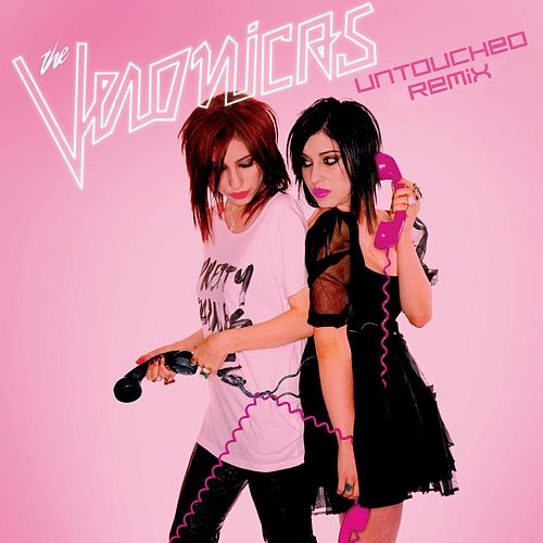 Untouched [Napack - Dangerous Muse Remix] by The Veronicas