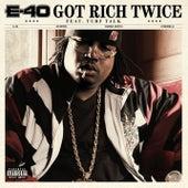 Got Rich Twice [Feat. Turf Talk] von E-40