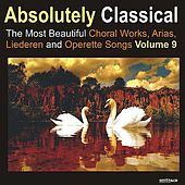 Absolutely Classical Choral, Vol. 9 de Various Artists