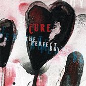 The Perfect Boy (Mix 13) by The Cure