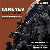 TANEYEV, S.I.: Suite de concert / RIMSKY-KORSAKOV, N.A.: Fantasia on 2 Russian Themes (Mordkovitch, Royal Scottish National Orchestra, N. Jarvi) by Lydia Mordkovitch