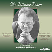 The Intimate Reger von Robert Benjamin Dobey