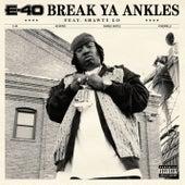 Break Ya Ankles von E-40