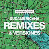 Sudamericana: Remixes y Versiones de Sante Les Amis