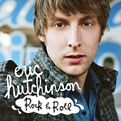 Rock & Roll by Eric Hutchinson