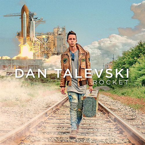 Rocket by Dan Talevski