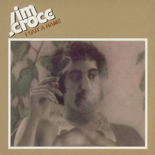 I Got A Name by Jim Croce