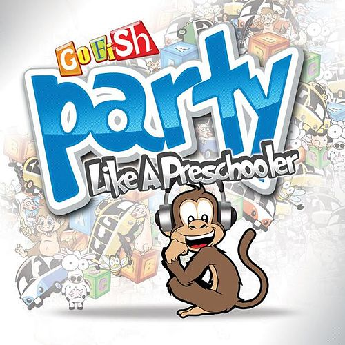 Party Like A Preschooler by Go Fish