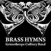 Brass Hymns by Grimethorpe Colliery Band