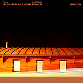 Tales From Late Night Remixes by Various Artists