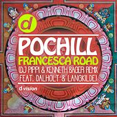Francesca Road (Dj Pippi & Kenneth Bager Remix feat. Dalholt & Langkilde) by Pochill
