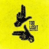Too Legit - Single von Master P