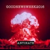 Goodnewsweek2016 von AntiHate