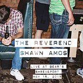 Live at Bear's by The Reverend Shawn Amos