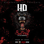 Bad Wolf (feat. G-Dirty & Ak47) by HD