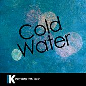 Cold Water (In the Style of Major Lazer feat. Justin Bieber & MO) [Karaoke Version] - Single by Instrumental King
