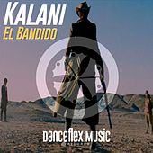 El Bandido by Kalani